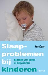 Slaapproblemen bij kinderen : basisgids voor ouders en hulpverleners