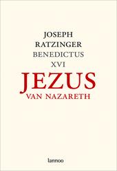 Jezus van Nazareth. Deel 1, Van de doop in de Jordaan tot de gedaanteverandering
