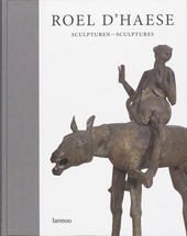 Roel D'Haese : sculpturen
