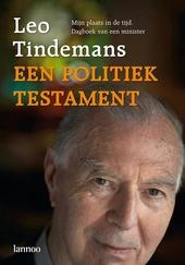 Een politiek testament : mijn plaats in de tijd : dagboek van een minister