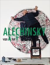 Alechinsky van A tot Y : catalogue raisonnable van een retrospectief