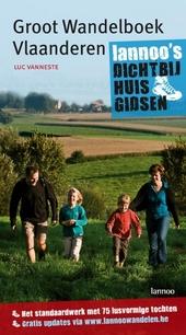 Groot wandelboek Vlaanderen : het standaardwerk met 75 lusvormige wandelingen