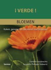 Verde! Bloemen : kracht & schoonheid