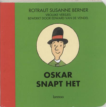 Oskar snapt het