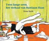 Twee lange oren : het verhaal van Bastiaan Haas
