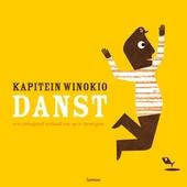 Kapitein Winokio danst : een swingend verhaal om op te bewegen