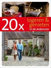 20 x logeren & genieten in de Ardennen
