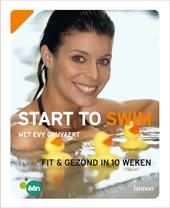 Start to swim : fit & gezond in 10 weken