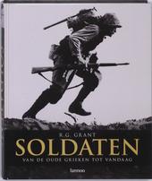 Soldaten : van de oude Grieken tot vandaag
