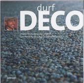 Durf deco : inspirerende decoratie-ideeën