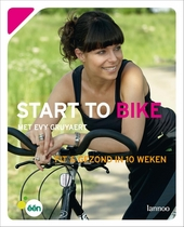 Start to bike : fit en gezond in 10 weken
