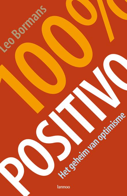 100% positivo : het geheim van optimisme