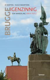 Brugge eigenzinnig : een wandeling van A tot Z