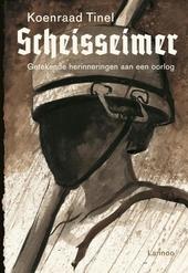 Scheisseimer : getekende herinneringen aan een oorlog