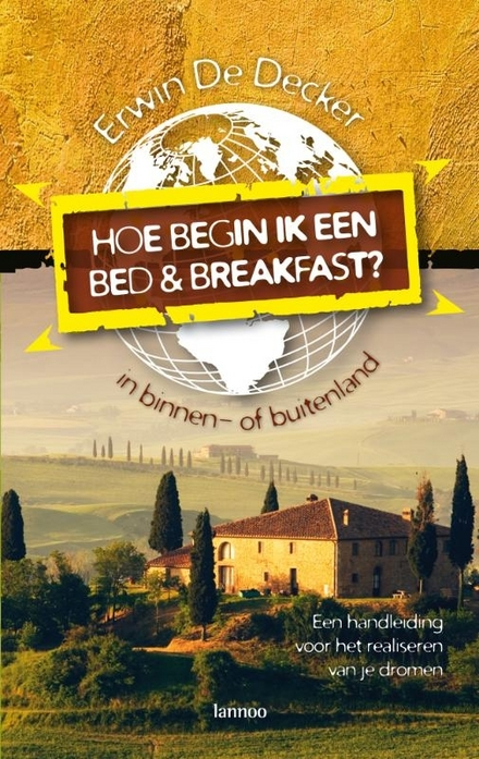 Hoe begin ik een bed & breakfast?