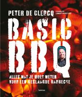 Basic BBQ : alles wat je moet weten voor een geslaagde barbecue