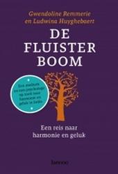 De fluisterboom : een reis naar harmonie en geluk