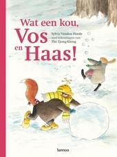 Wat een kou, Vos en Haas!