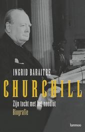 Churchill : zijn tocht met het noodlot : biografie