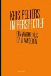 In perspectief : een warme kijk op Vlaanderen
