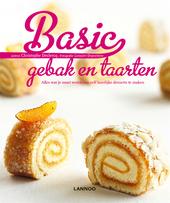 Basic gebak en taarten : alles wat je moet weten om zelf heerlijke desserts te maken
