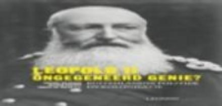 Leopold II : ongegeneerd genie?: buitenlandse politiek en kolonisatie