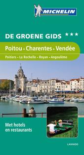 Poitou-Charentes, Vendée : Poitiers, La Rochelle, Royan, Angoulême