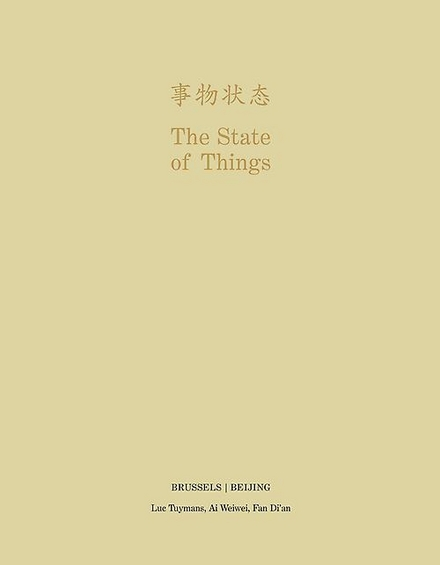 The state of things, Brussels/Beijing