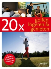20 x golfen, logeren & genieten