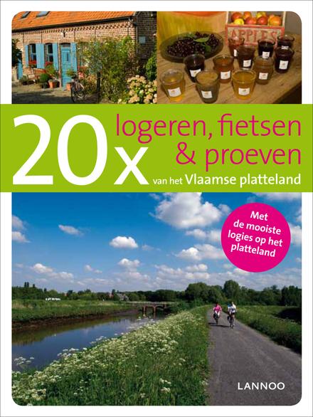20 x logeren, fietsen en proeven van het Vlaamse platteland