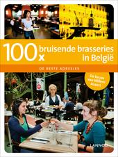 100 x bruisende brasseries in België : de beste adresjes