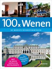 100 x Wenen : de mooiste reisbestemmingen