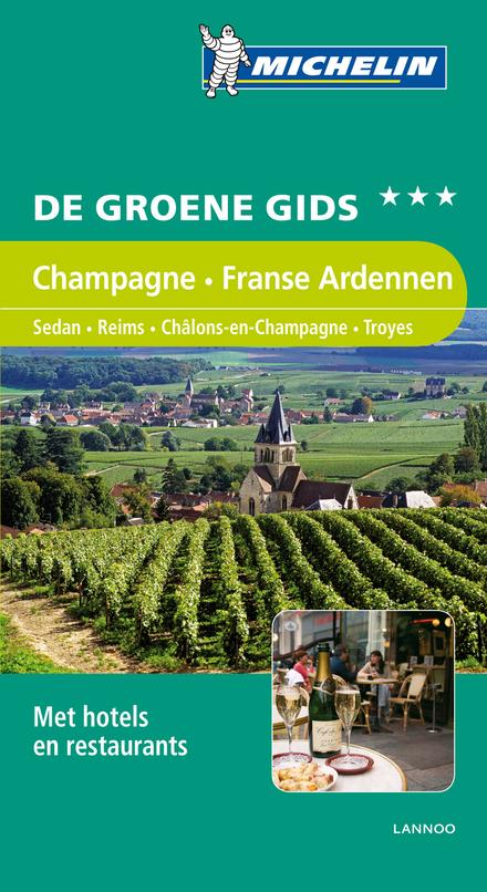 Champagne, Franse Ardennen : Sedan, Reims, Châlons-en-Champagne, Troyes