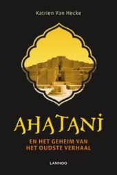 Ahatani en het geheim van het oudste verhaal