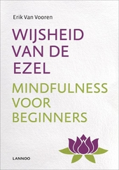 Wijsheid van de ezel : mindfulness voor beginners