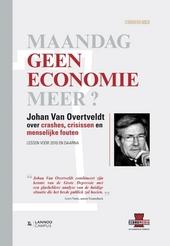 Maandag geen economie meer? : over crashes, crisissen en menselijke fouten