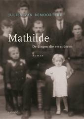 Mathilde : de dingen die veranderen