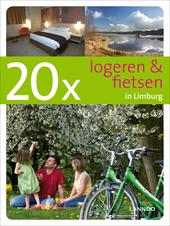 20 x logeren & fietsen in Limburg