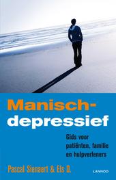 Manisch-depressief : gids voor patiënten, familie en hulpverleners