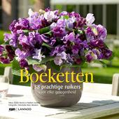 Boeketten : 38 prachtige ruikers voor elke gelegenheid