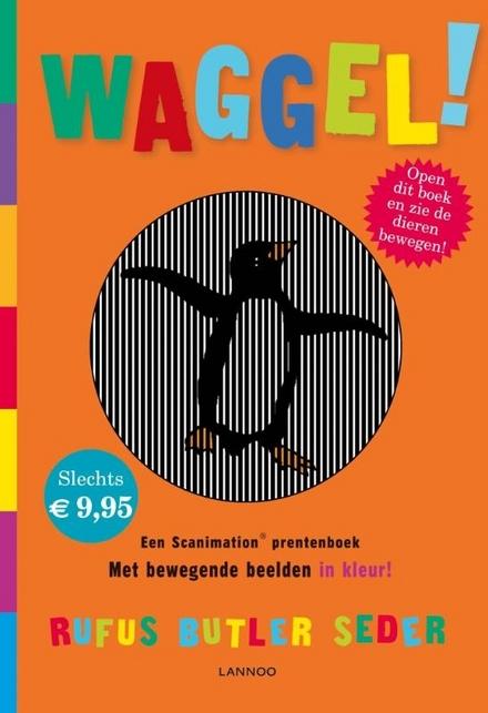 Waggel! : een Scanimation prentenboek