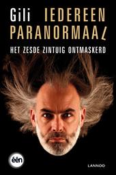 Iedereen paranormaal : ontdek uw zesde zintuig