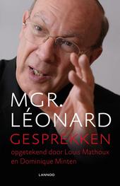 Mgr. Léonard : gesprekken