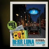 Herr Luna : je kleine vriend is terug