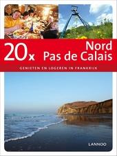 20 x Nord, Pas-de-Calais : genieten en logeren in Frankrijk