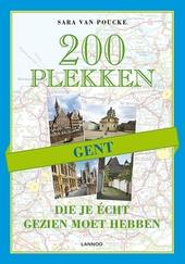 Gent : 200 plekken die je écht gezien moet hebben
