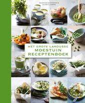 Het grote Larousse moestuin receptenboek