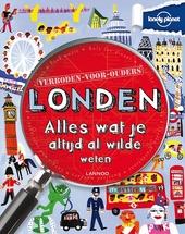 Londen : alles wat je altijd al wilde weten