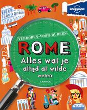 Rome : alles wat je altijd al wilde weten
