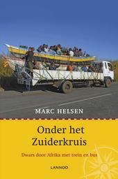 Onder het zuiderkruis : dwars door Afrika met trein en bus